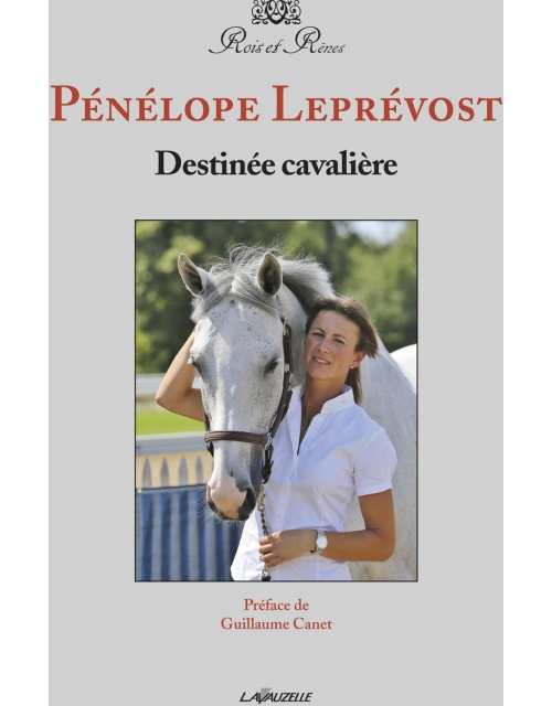 Livre destinée cavalière Pénélope Leprevost